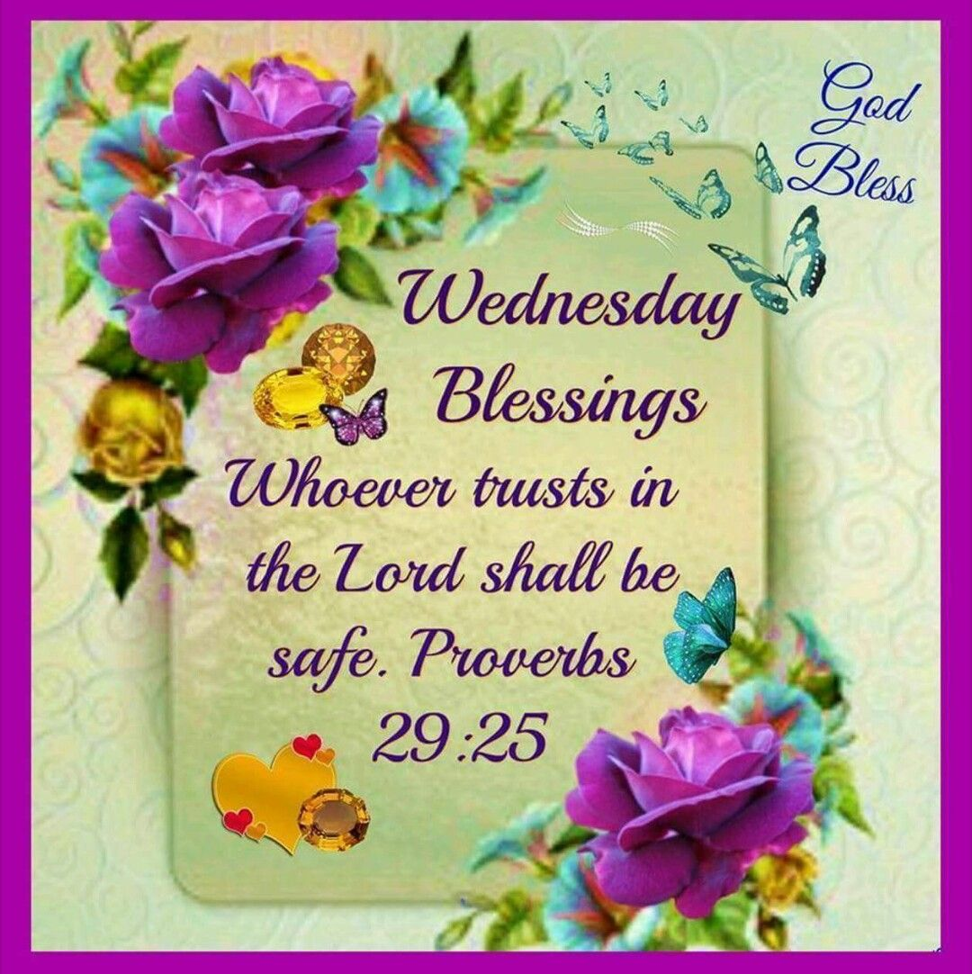 Pin by nicole c on daughter of the king blessings blessed wednesdaywednesday greetingswednesday kristyandbryce Images