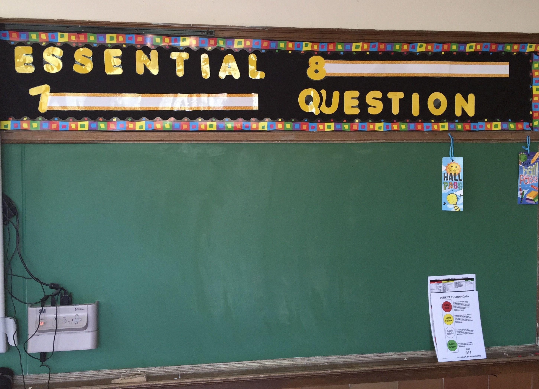 Mrs Stiff S Essential Question Board