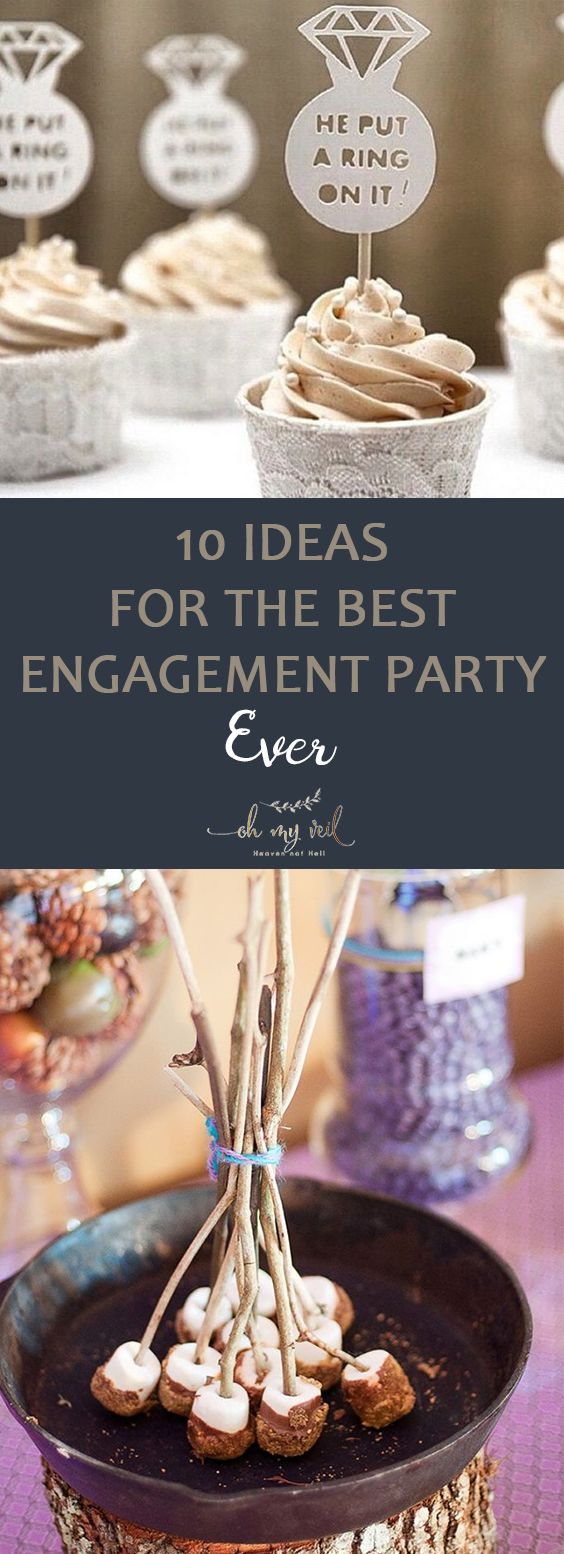 10 Ideas for the Best Engagement Party Ever ~ Oh My Veil-all things wedding-ideas, tips, and tricks