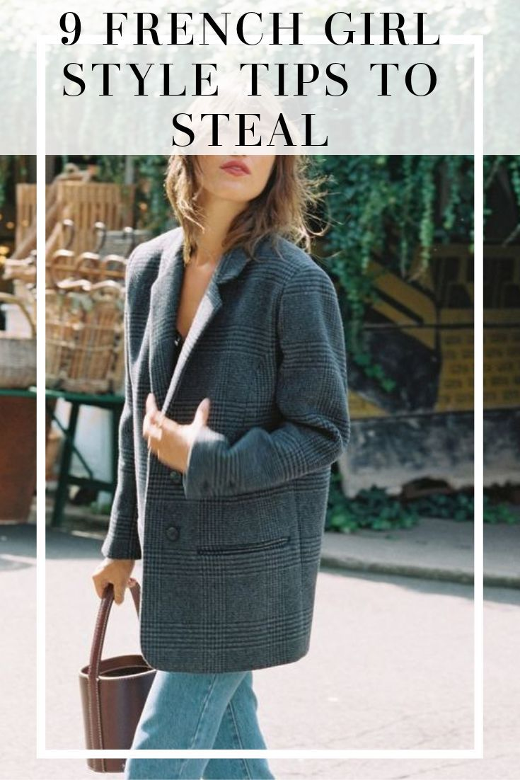 9 French Girl Style Tips to Steal From the It Girls - MY CHIC OBSESSION