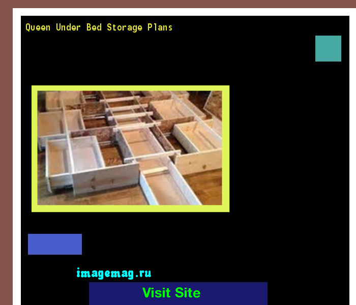 Queen Under Bed Storage Plans 101519 - The Best Image Search