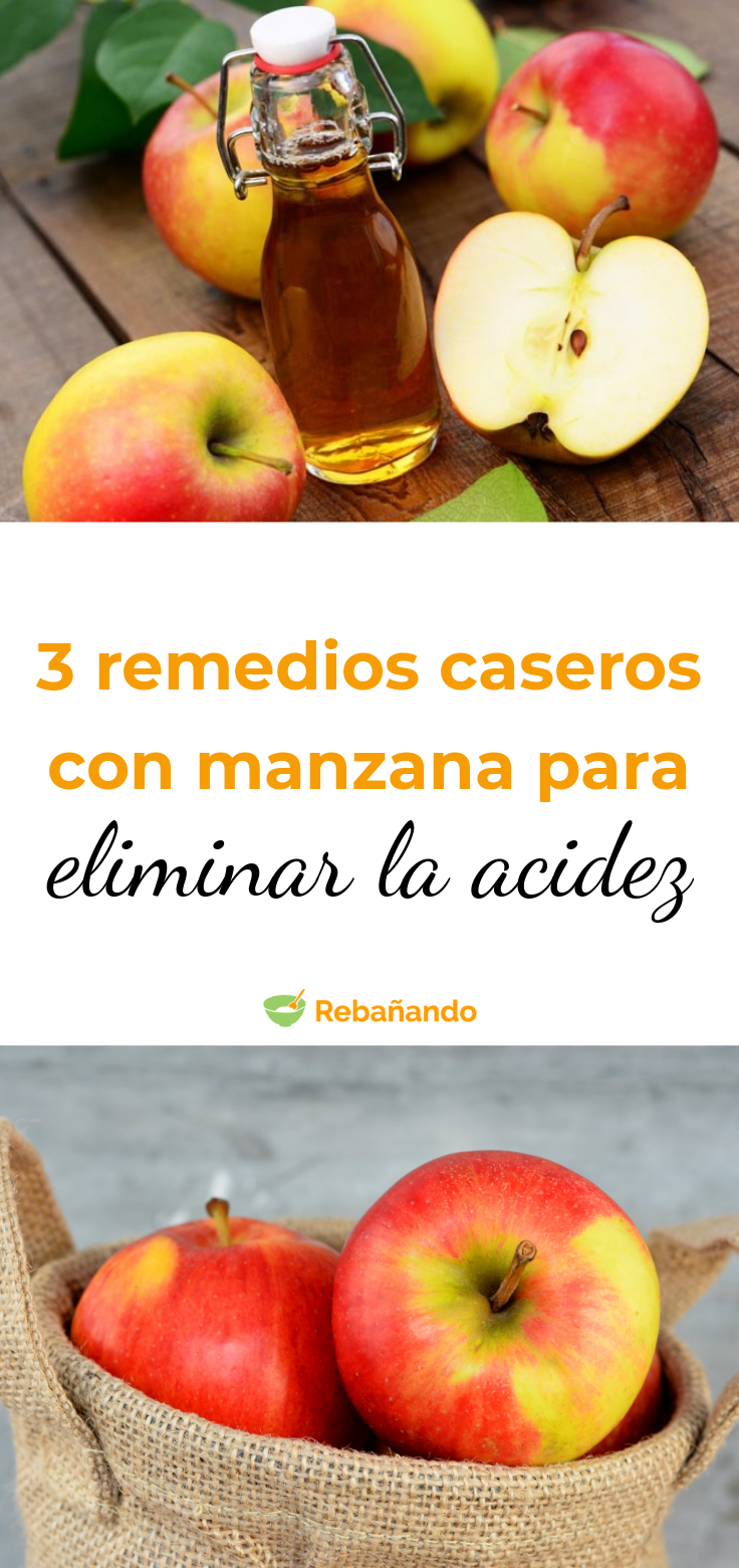 3 Remedios Caseros Con Manzana Para Eliminar La Acidez Acidez Remedios Caseros Remedios