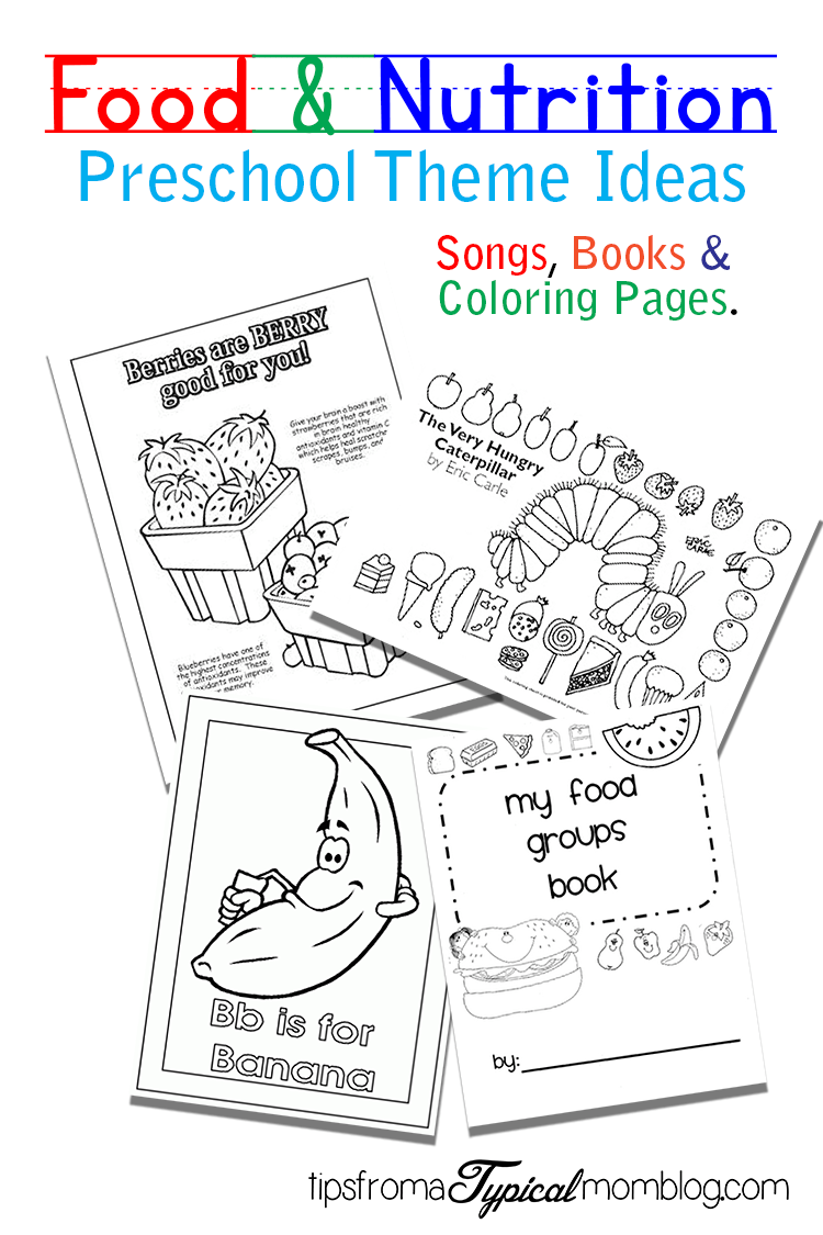 Food and nutrition theme preschool songs and printables at home