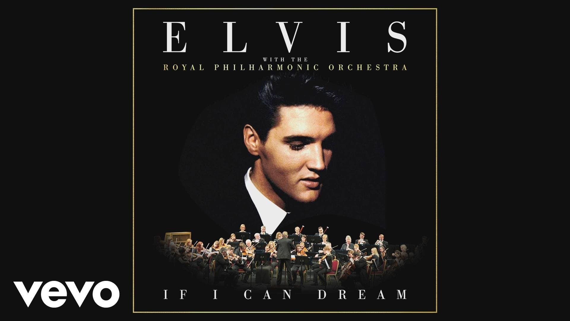 Elvis Presley - If I Can Dream (With The Royal Philharmonic Orchestra) [...