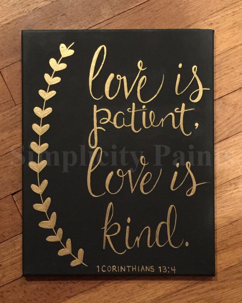 Love Quote Canvas Love Is Patient Love Is Kind Canvassimplicitypaints On Etsy