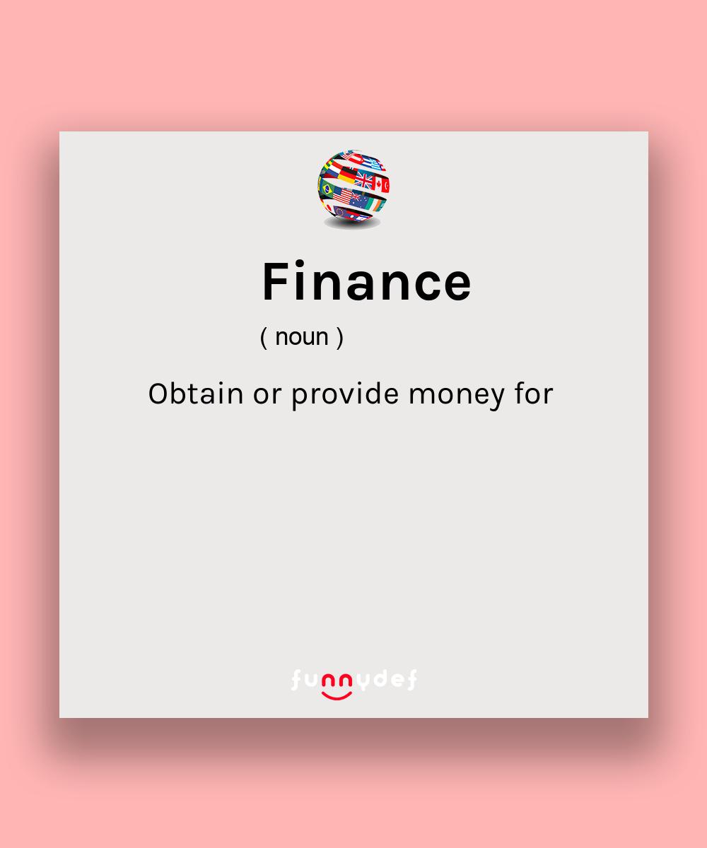Finance Definition In 2020 Finance Meaning Finance Finance Definition
