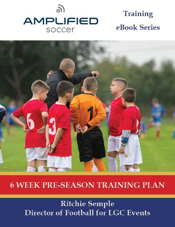 6 Week Pre Season Training Plan Soccer Training Soccer Training Plan