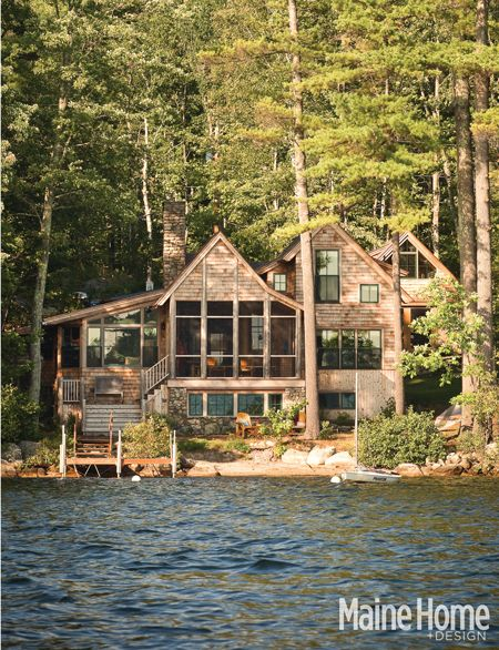 Lakeside Magic Maine Home Design Lake House Maine Cottage