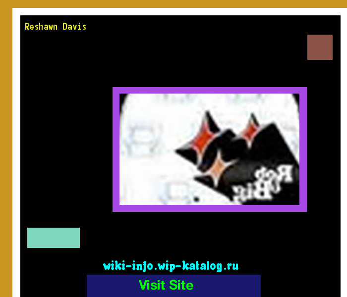 Reshawn davis 170112 - Results Now On wiki-info!