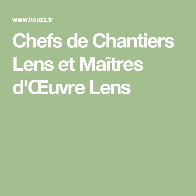 Chefs de Chantiers Lens et Maîtres d'Œuvre Lens