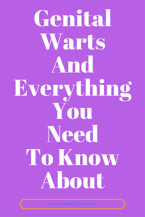 Genital Warts And Everything You Need To Know Abou