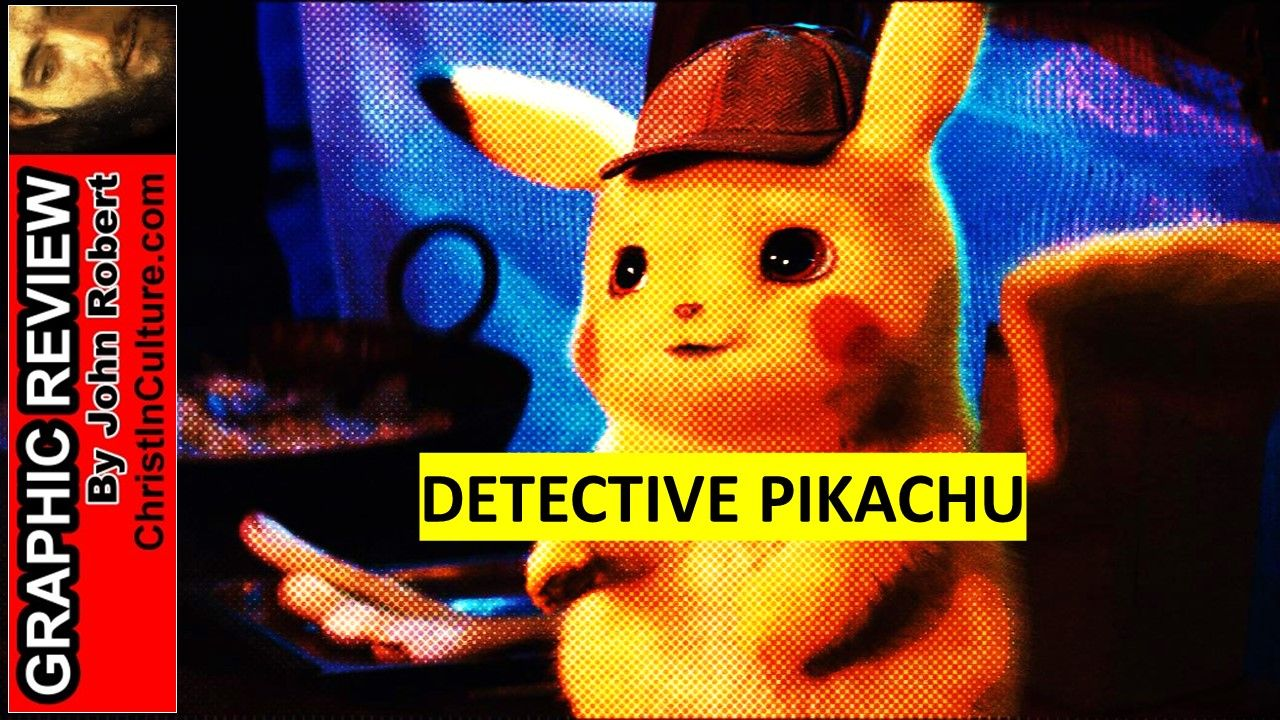 #DetectivePikachu #GraphicReview
