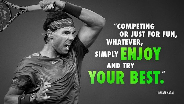 Pin By Margaret Collins On Sports Celebrity Quotes Nadal Tennis Rafael Nadal Rafael Nadal Quotes