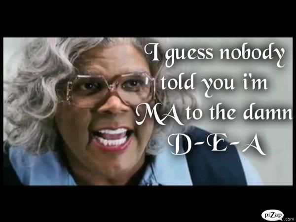 Tyler Perry Funny Quotes: Tyler Perry's Medea