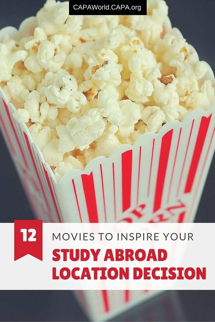 """July 26, 2016: """"12 Movies to Inspire Your Study Abroad Location Decision."""" capa.org"""