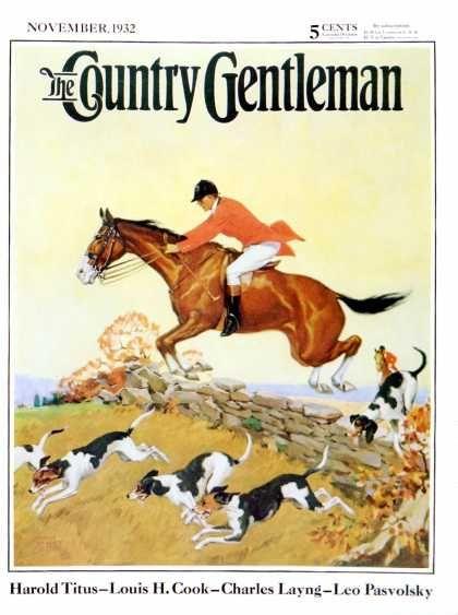 f0dd564e1 Country Gentleman - 1932-11-01: Fox Hunter (Robert Keareote ...