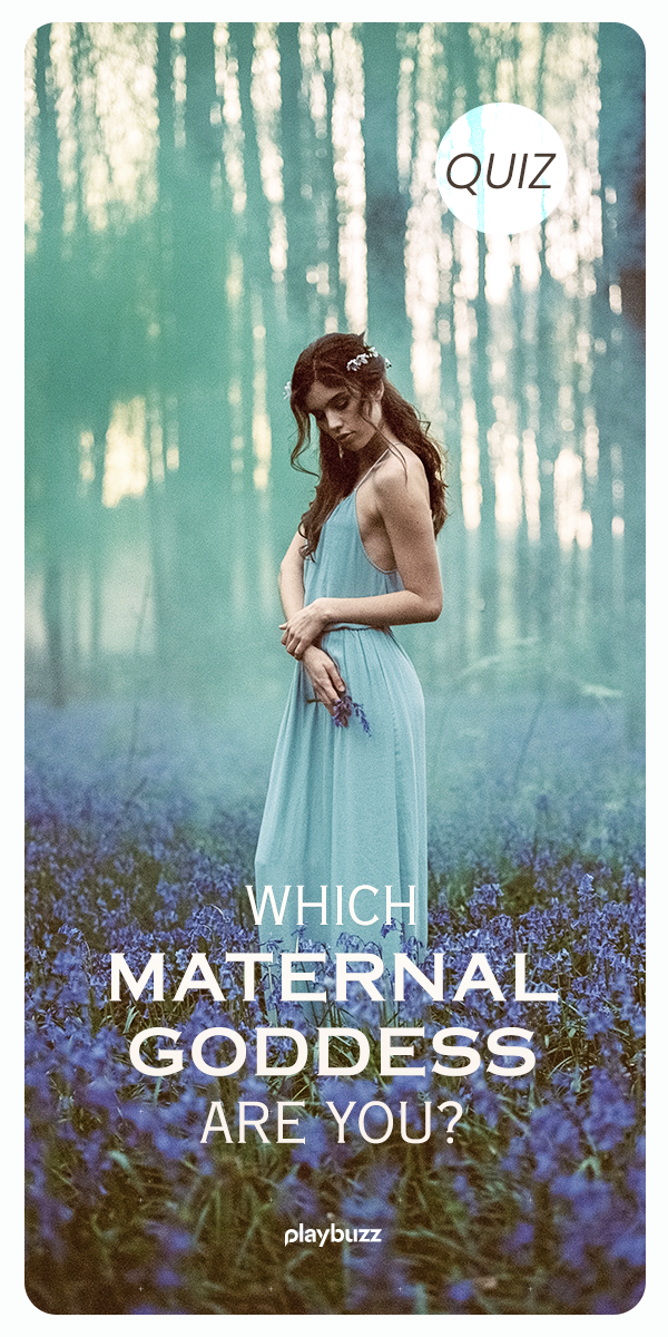 Which Maternal Goddess Are You? | For Women | Quizzes
