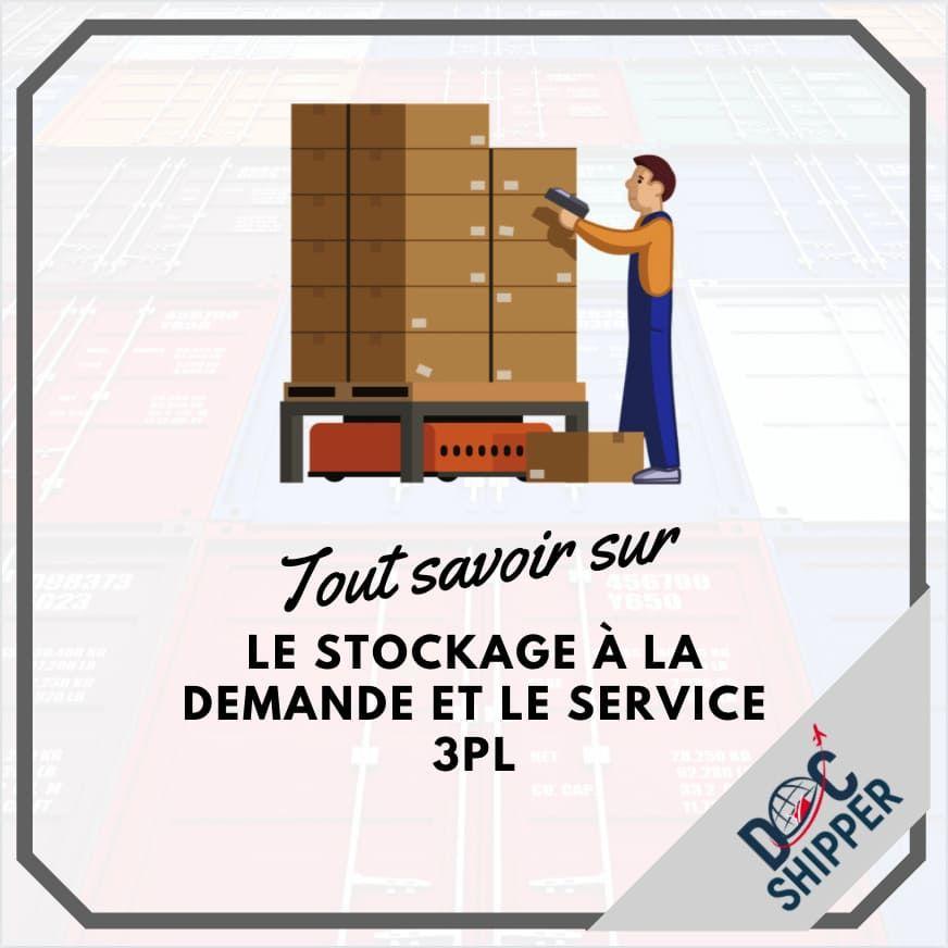 Stockage A La Demande Et Service 3pl Dans Cet Article Docshipper Vous Presentera Les Differentes Techniques De Stock En 2020 Stockage Transport Logistique Logistique