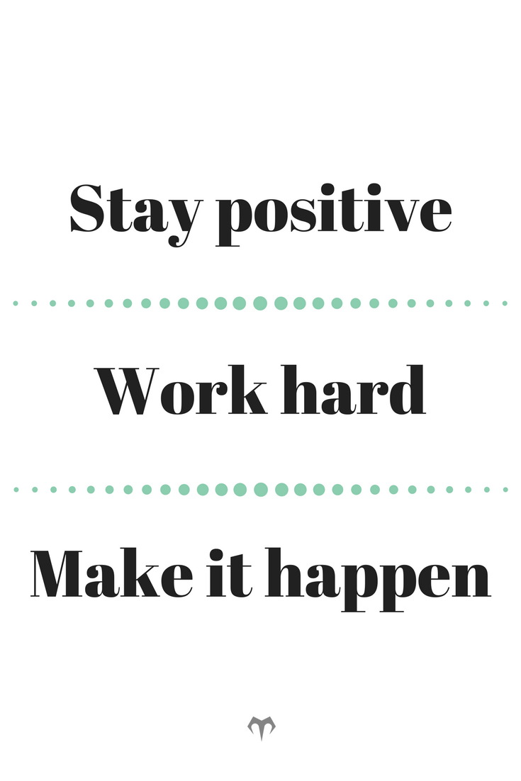 Stay Positive Work Hard Make It Happen We Believe In You Explore More Inspirational Quotes And Quotes Inspirational Quotes Motivation Inspirational Quotes