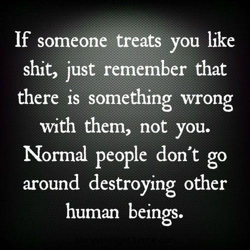 normal people don`t seek out trying to stir up trouble every day.....normal peopel don`t see an ember and turn it into a fire......you know who you are..........stop playing the victim, when you are the villain