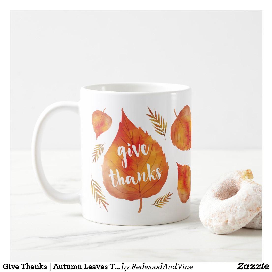 Give Thanks  Autumn Leaves Thanksgiving Coffee Mug