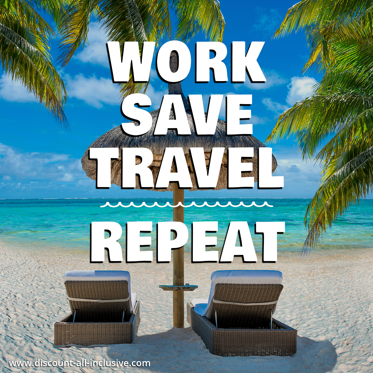 Work, Save, Travel, Repeat in 2019 | Work travel, Travel ...