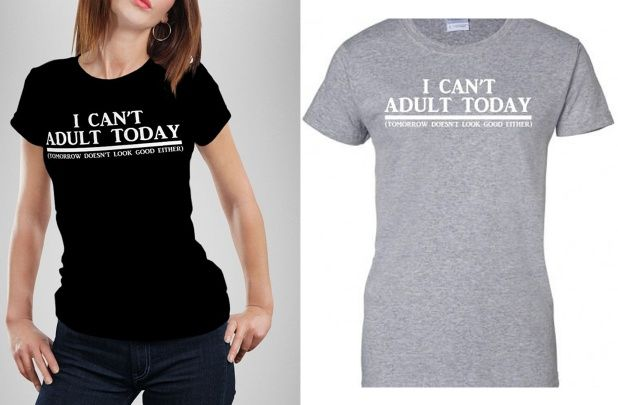 GroopDealz   I Can't Adult Today Tees -2 Colors!