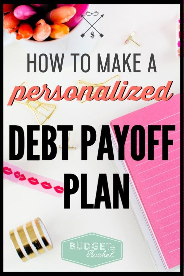 How To Make A Debt Payoff Plan Debt Payoff Plan Debt Payoff Payoff