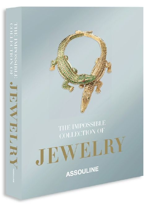 The Impossible Collection Of Jewelry Book By Assouline Jewelry Lover Jewelry Assouline