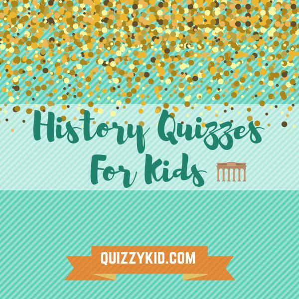 History trivia for kids history historytrivia