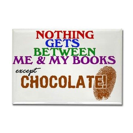 Only chocolate!