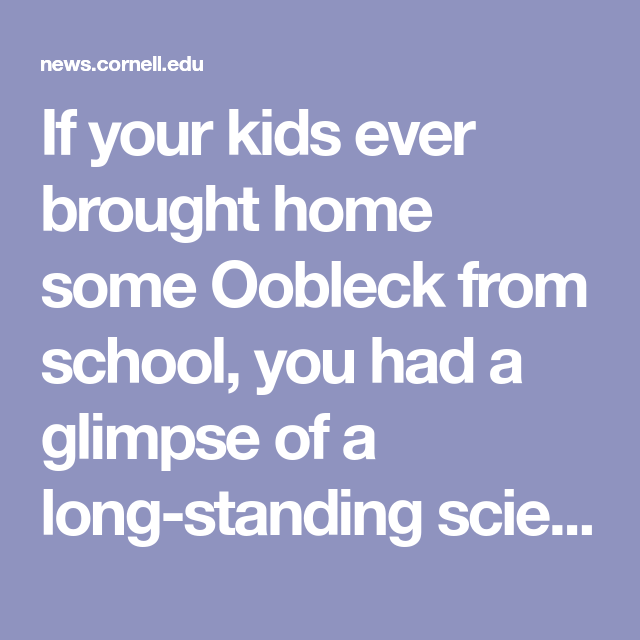 The secret of Oobleck revealed at last   Science with kids