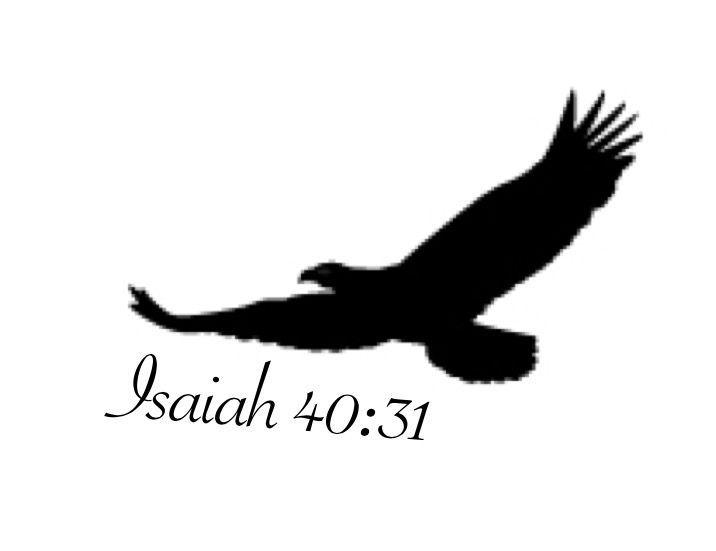 isaiah 40 31 tattoos pinterest isaiah 40 31 tattoo and eagle rh pinterest ca isaiah 40 31 tattoo ideas designs isaiah 40 31 tattoo ideas