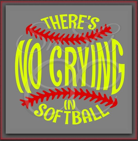 Download Softball SVG There's No Crying Ball Team Love by ...