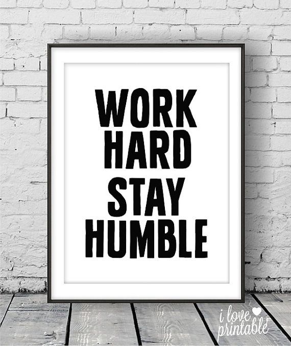 Work Hard Stay Humble Printable Art Motivational Print Typography Quote Inspirational Art Office Wall Art Home Office Decor Printable Art Quotes Motivational Prints Printable Motivational Posters