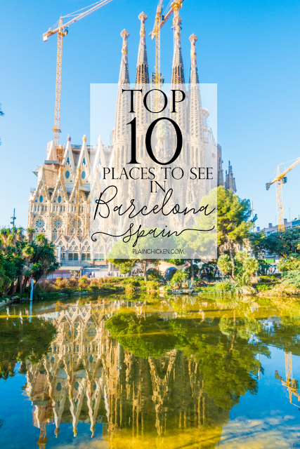top 10 places to see in barcelona spain ten must see places on