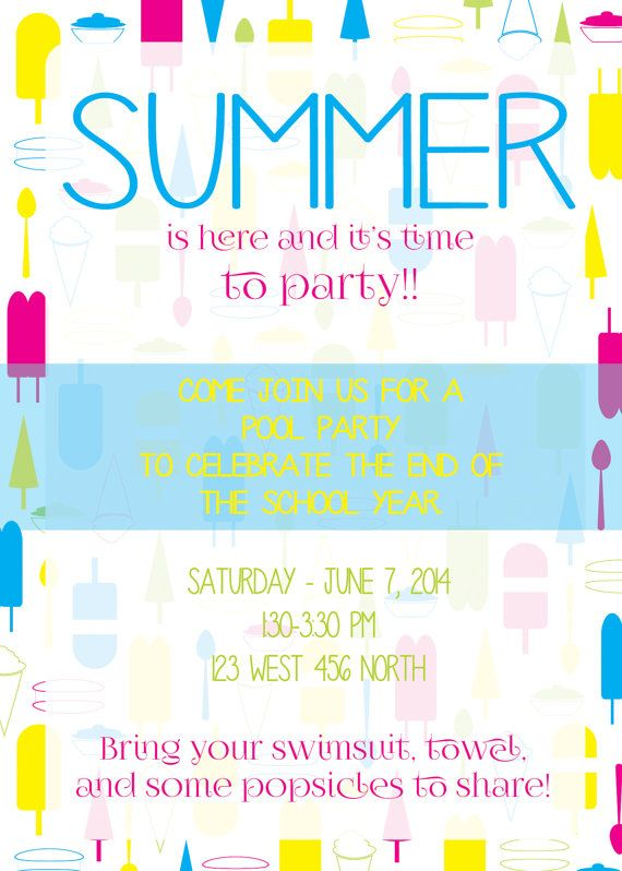 End of the School Year Party Invitation Popsicles – End of the Year Party Invitation Wording