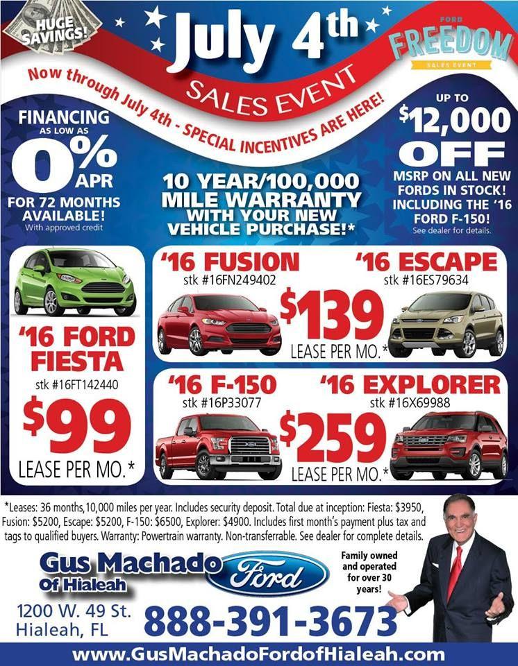 July 4th Sales Event Www Gusmachadoford Com Gusmachadoford
