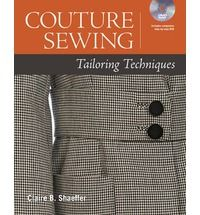 Couture Sewing: Tailoring Techniques. Offers home sewers the techniques and knowledge to create garments with true designer professionalism. This book and DVD set contains a complete workshop in the fitting and tailoring sewing secrets of professional designers.