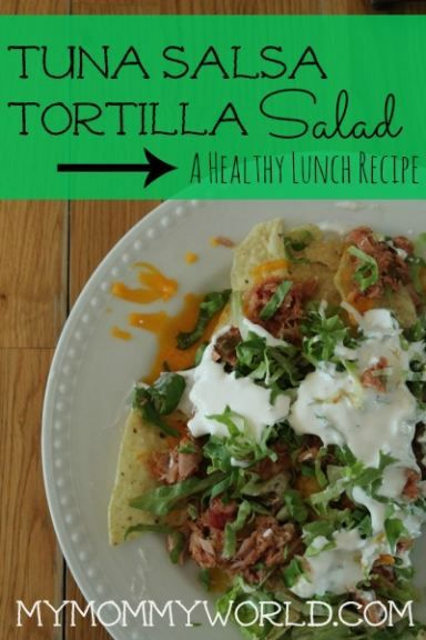 This Tuna Salsa Tortilla Salad is not only a healthy lunch recipe, but a quick and easy one to throw together!
