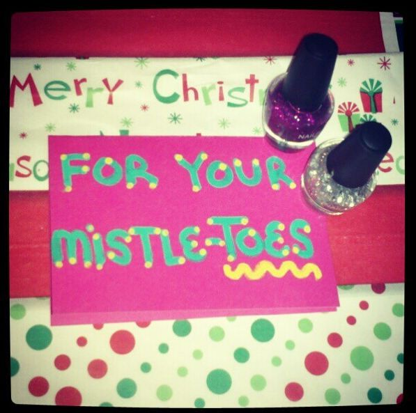 "teacher Christmas gifts - for your ""mistle-toes"". If you have to do a lot of these, get the multi-packs of polish gift sets that they usually sell around the holidays."