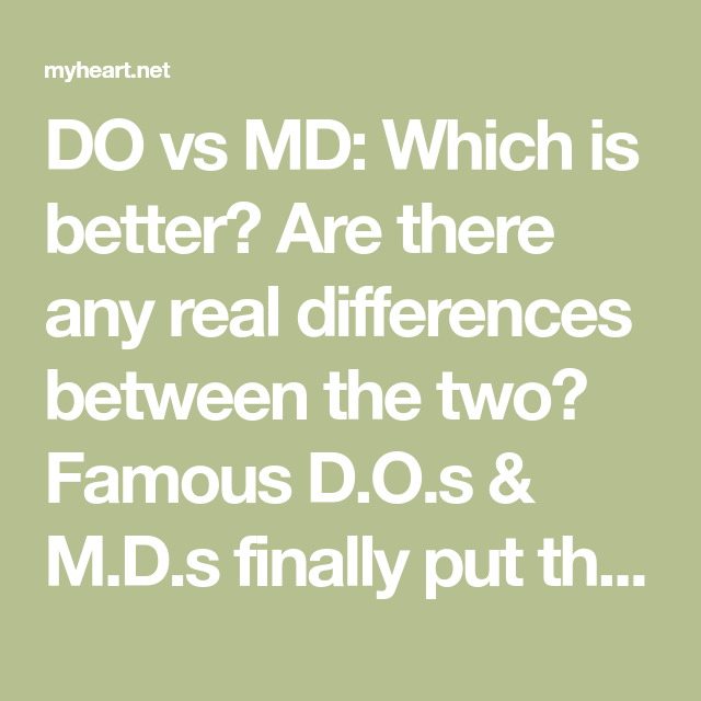 Do Vs Md Which Is Better Are There Any Real Differences Between