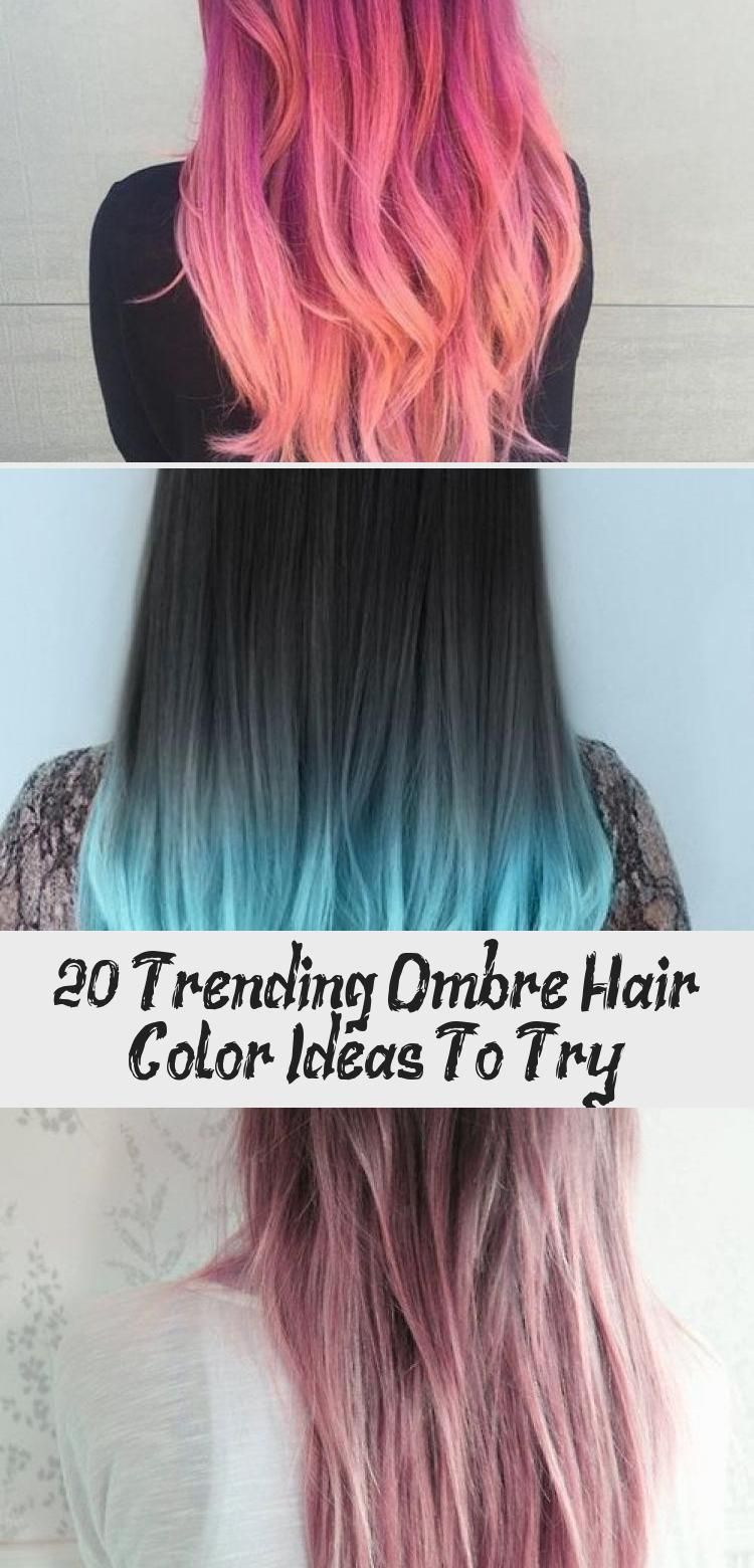 20 Trending Ombre Hair Color Ideas To Try Hairstyle Color Hair Hairstyle Ideas Ombre