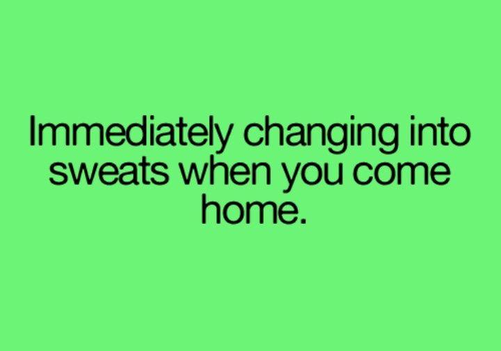 Sweats or p.j.'s :)