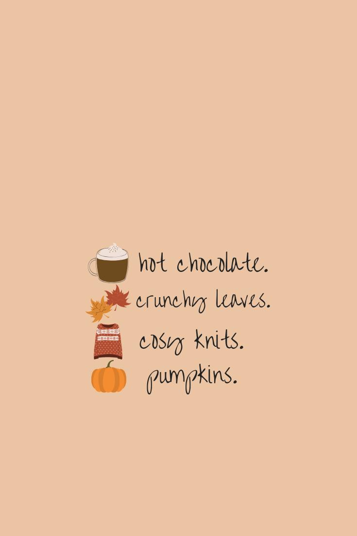 Autumn Wallpaper Autumn Loves Hot Chocolate Crunchy Leaves Cosy Knits Pumpkin Qu Autumn 2020 Sevimli Duvar Kagitlari Illustrasyonlar