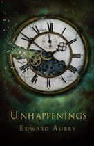 Unhappenings - http://www.justkindlebooks.com/unhappenings/
