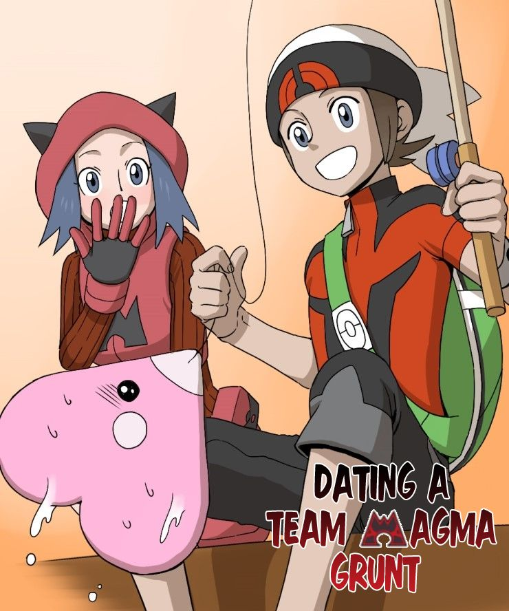 Dating a team magma grunt batoto
