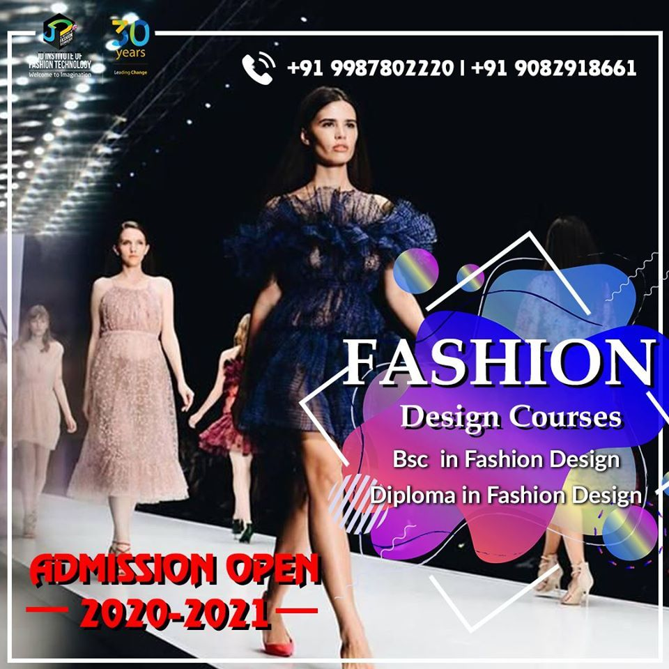 Fashion Design Course Admission Open 2020 Fashion Design Jobs Diploma In Fashion Designing Fashion Design