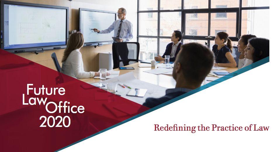 Future Law Office 2020 Redefining The Practice Of Law Office 2020 Law Office Practice