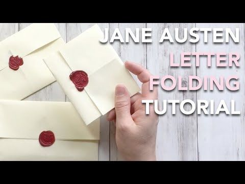How To Fold A Regency Letter  Jane Austen Style  Tutorial